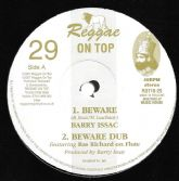 Barry Issac - Beware / Beware Dub / Ras Richard Doswell - Ancient Flute / Mix 3 (Reggae On Top) 10""
